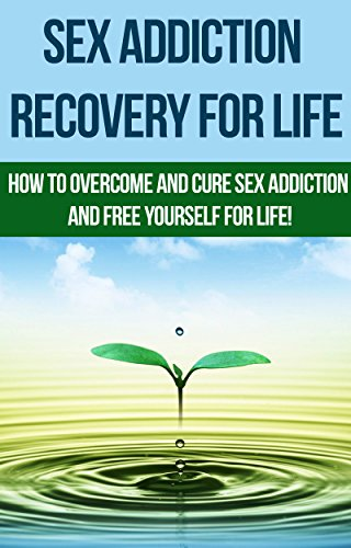 how to overcome a sex addiction
