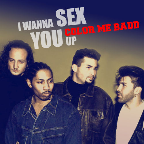 wanna sex you up color me badd